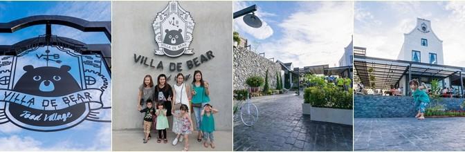 Villa De Bear – ไป Dinner กับเจ้าหมี Villy กัน